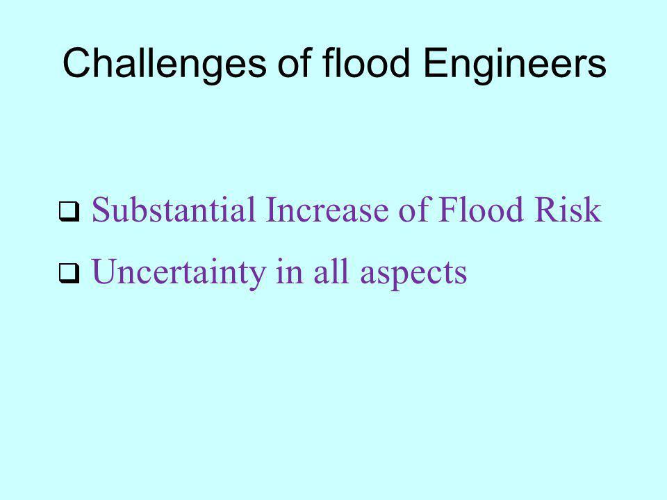 Challenges of flood Engineers