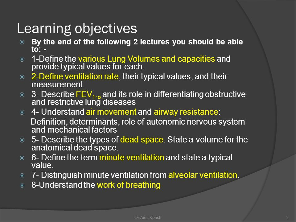 Learning objectives By the end of the following 2 lectures you should be able to: -