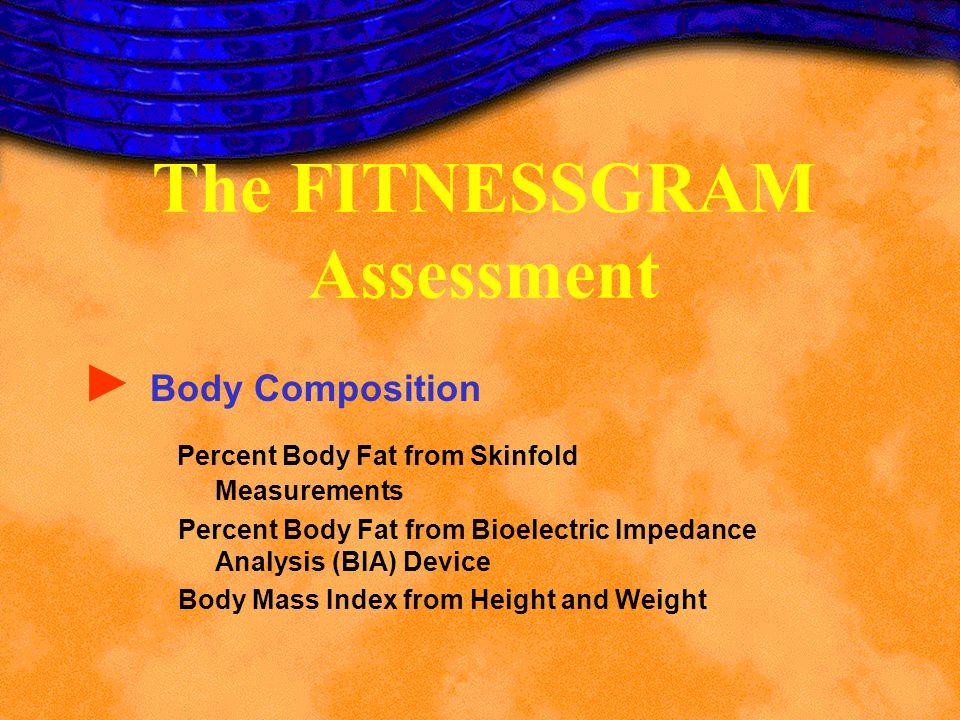 The FITNESSGRAM Assessment