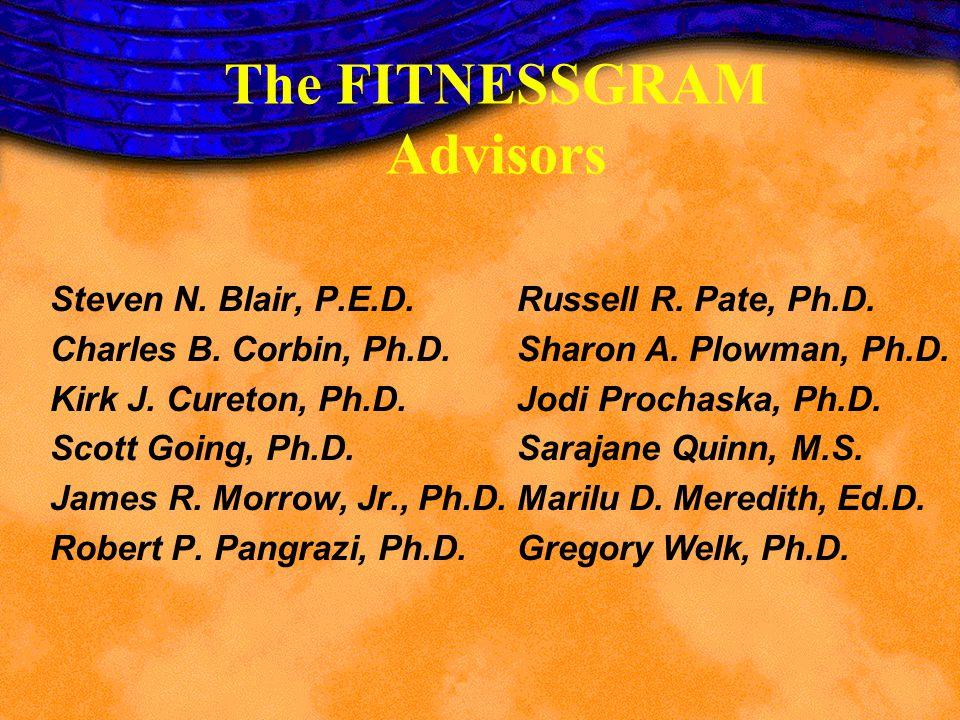 The FITNESSGRAM Advisors