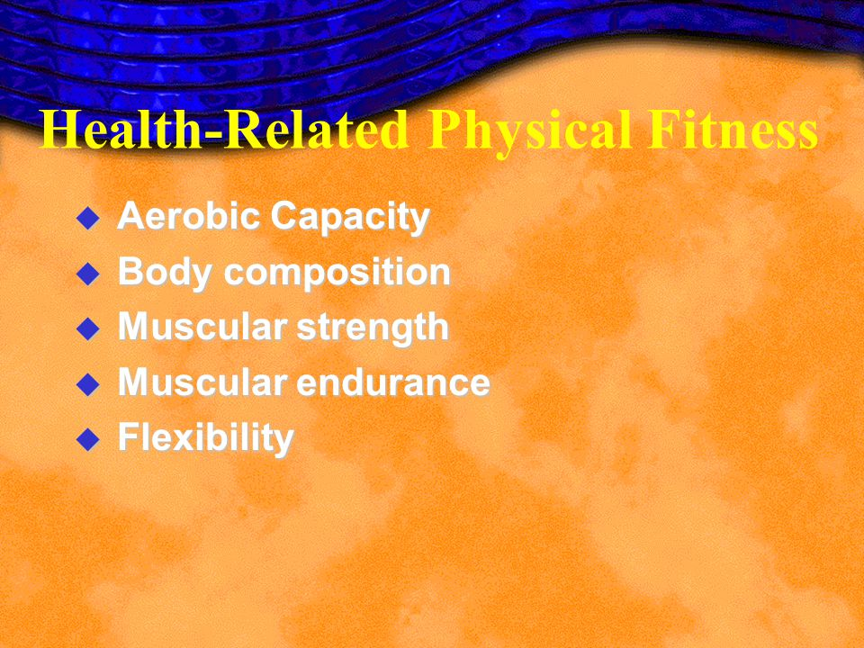 Health-Related Physical Fitness