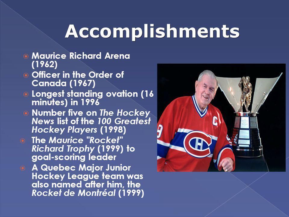 Accomplishments Maurice Richard Arena (1962)