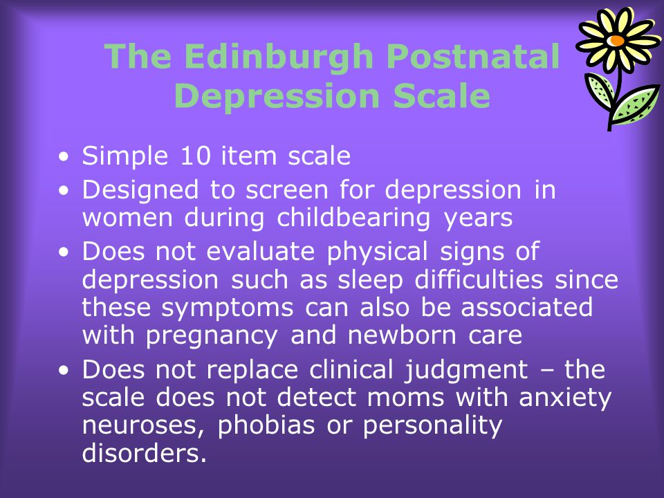 The Edinburgh Postnatal Depression Scale