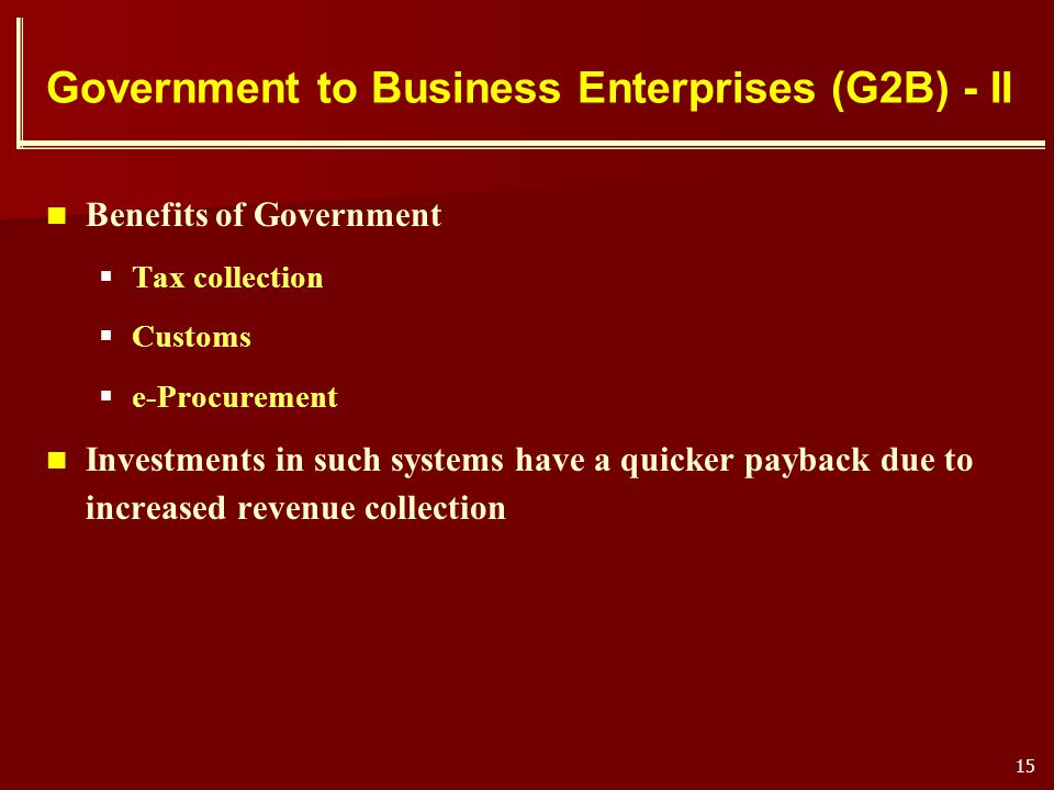 Government to Business Enterprises (G2B) - II