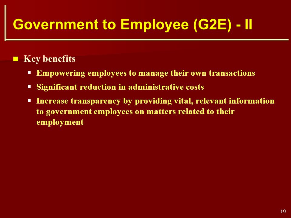 Government to Employee (G2E) - II