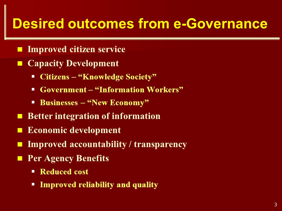 Desired outcomes from e-Governance