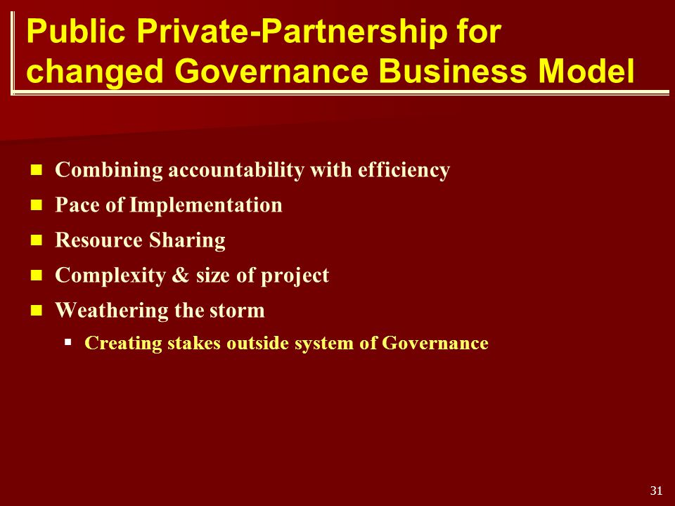 Public Private-Partnership for changed Governance Business Model