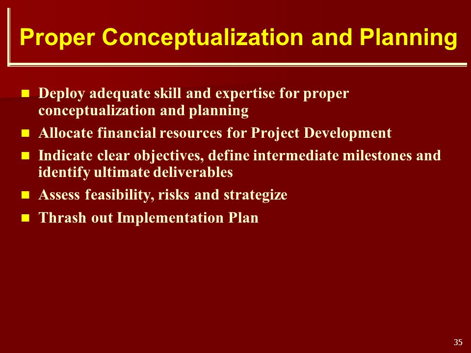 Proper Conceptualization and Planning