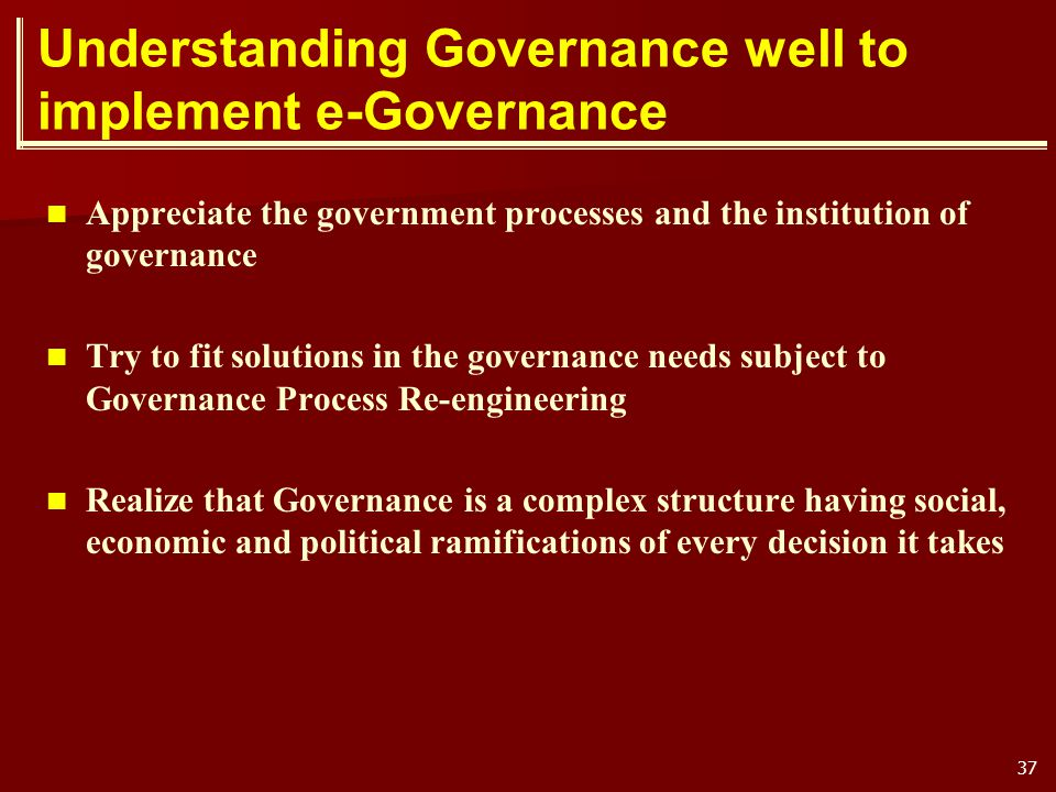 Understanding Governance well to implement e-Governance