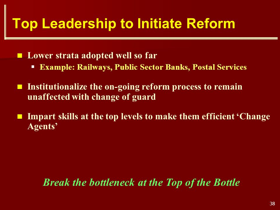 Top Leadership to Initiate Reform