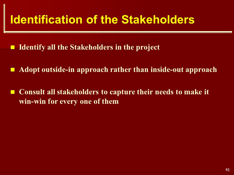 Identification of the Stakeholders