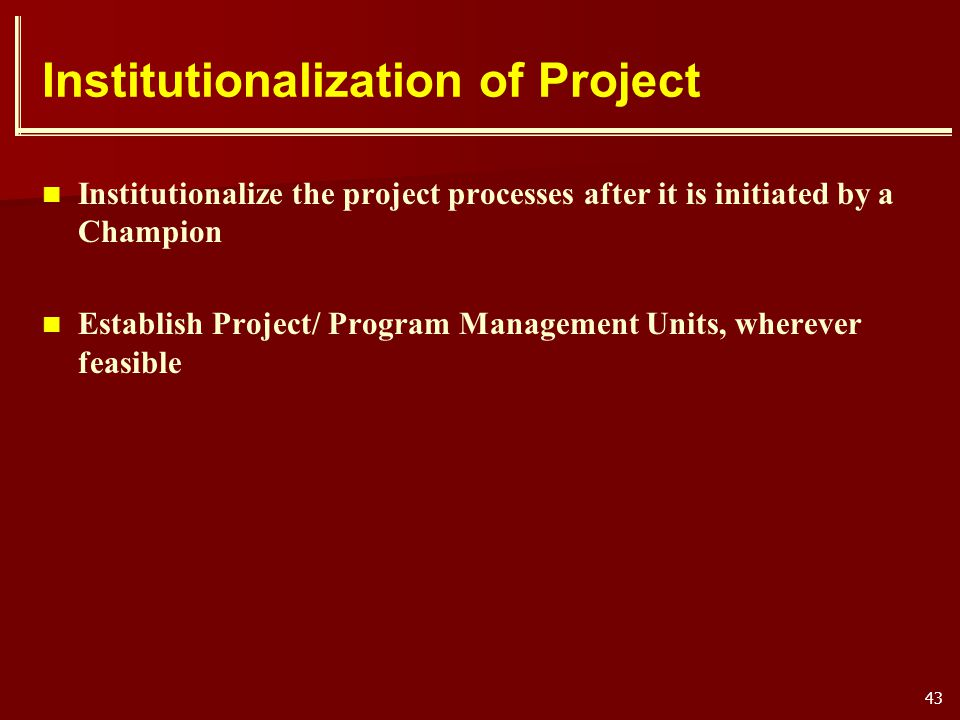 Institutionalization of Project