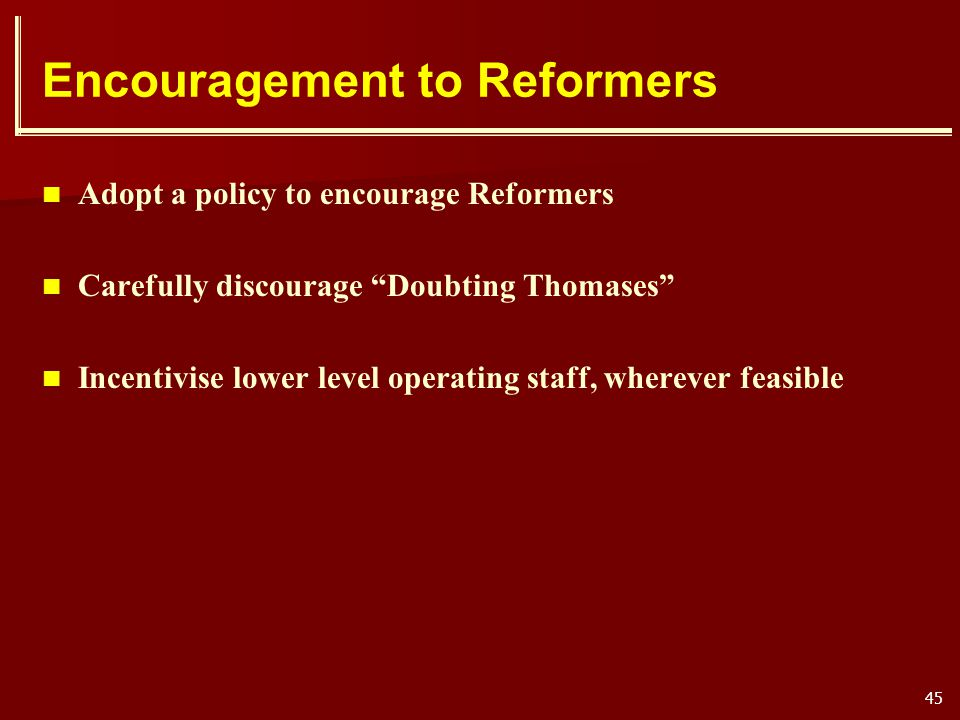Encouragement to Reformers