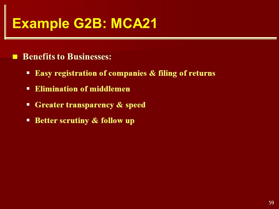 Example G2B: MCA21 Benefits to Businesses: