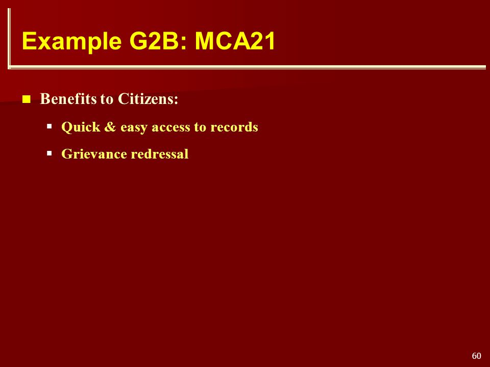 Example G2B: MCA21 Benefits to Citizens: