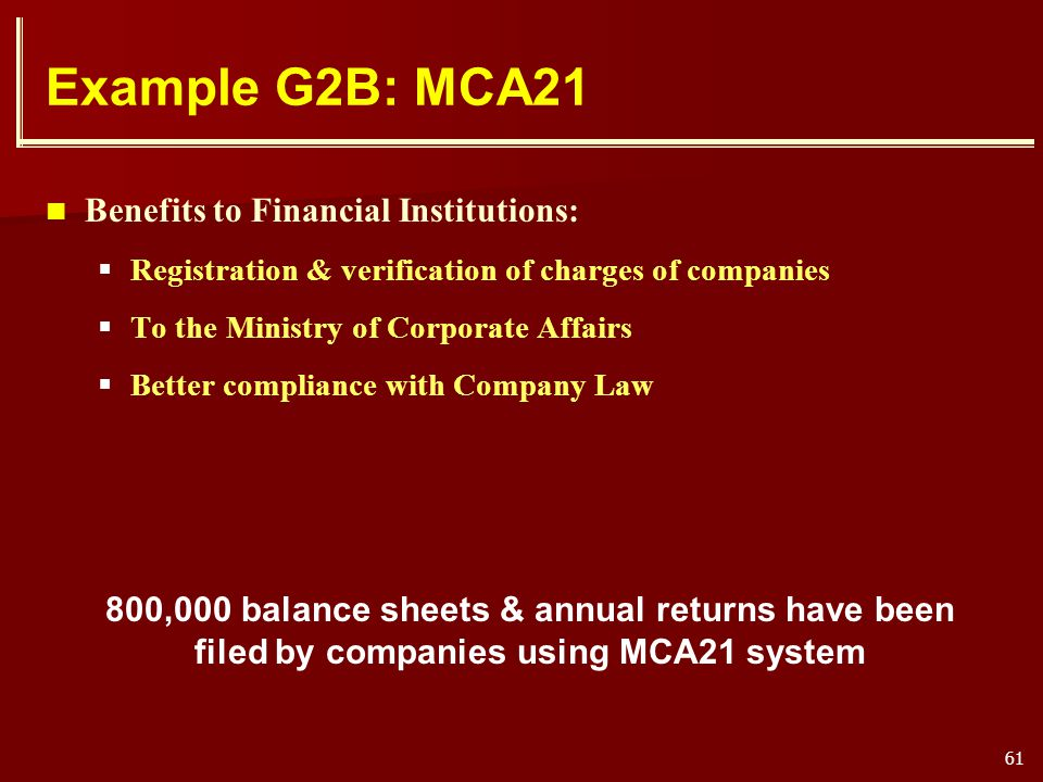 Example G2B: MCA21 Benefits to Financial Institutions: