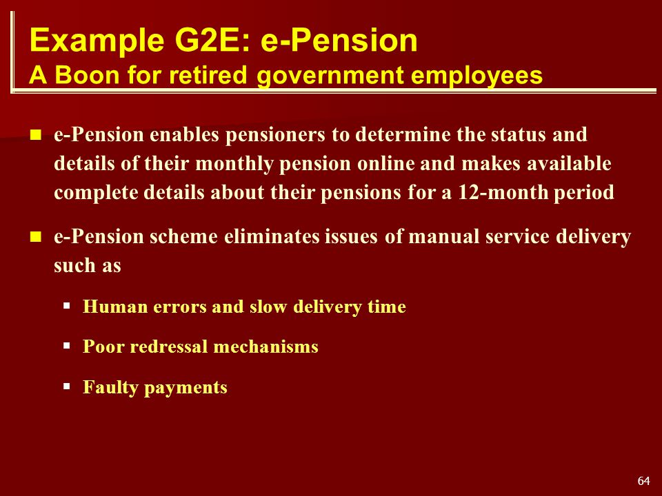 Example G2E: e-Pension A Boon for retired government employees