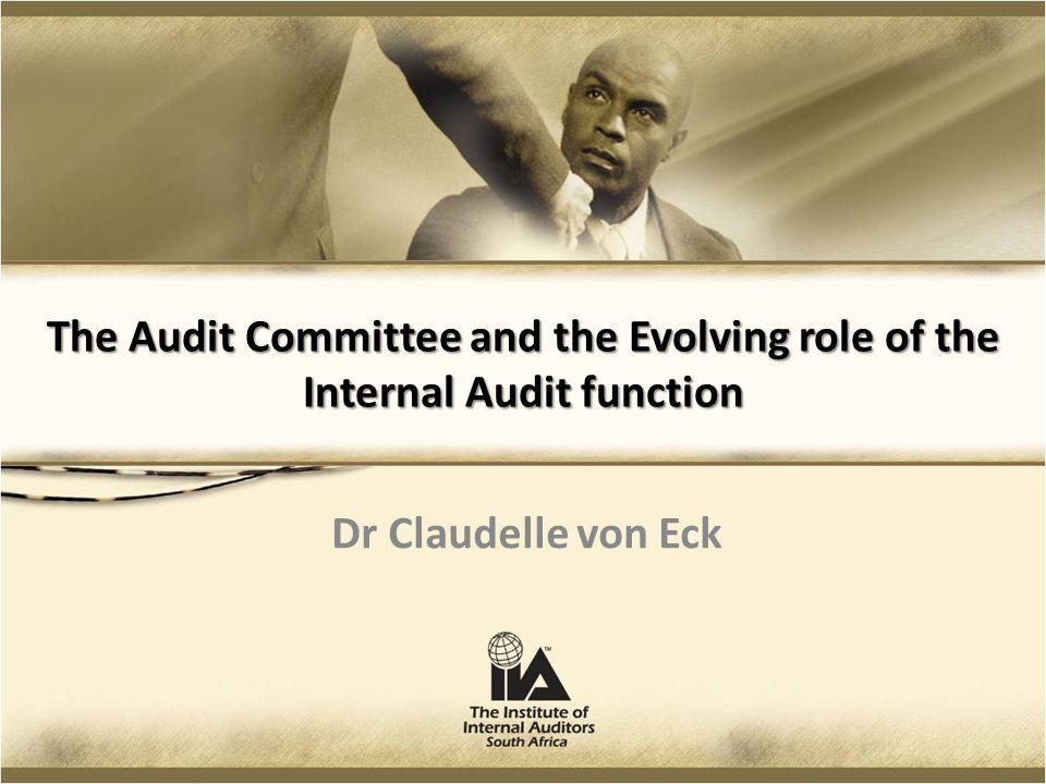 The Audit Committee and the Evolving role of the Internal Audit function
