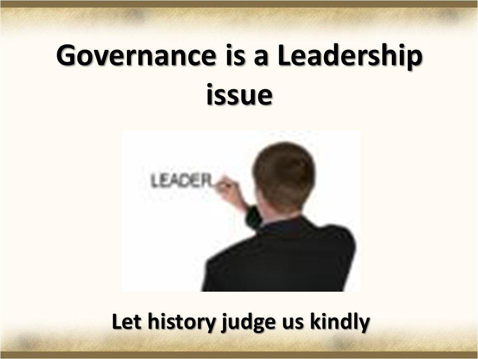 Governance is a Leadership issue