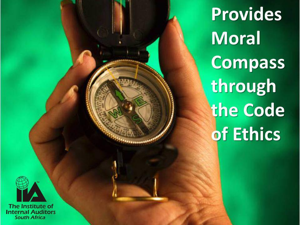 Provides Moral Compass through the Code of Ethics