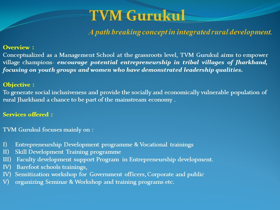 TVM Gurukul A path breaking concept in integrated rural development.