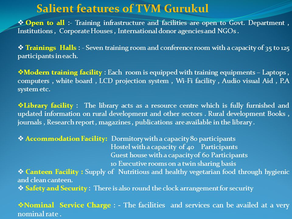 Salient features of TVM Gurukul