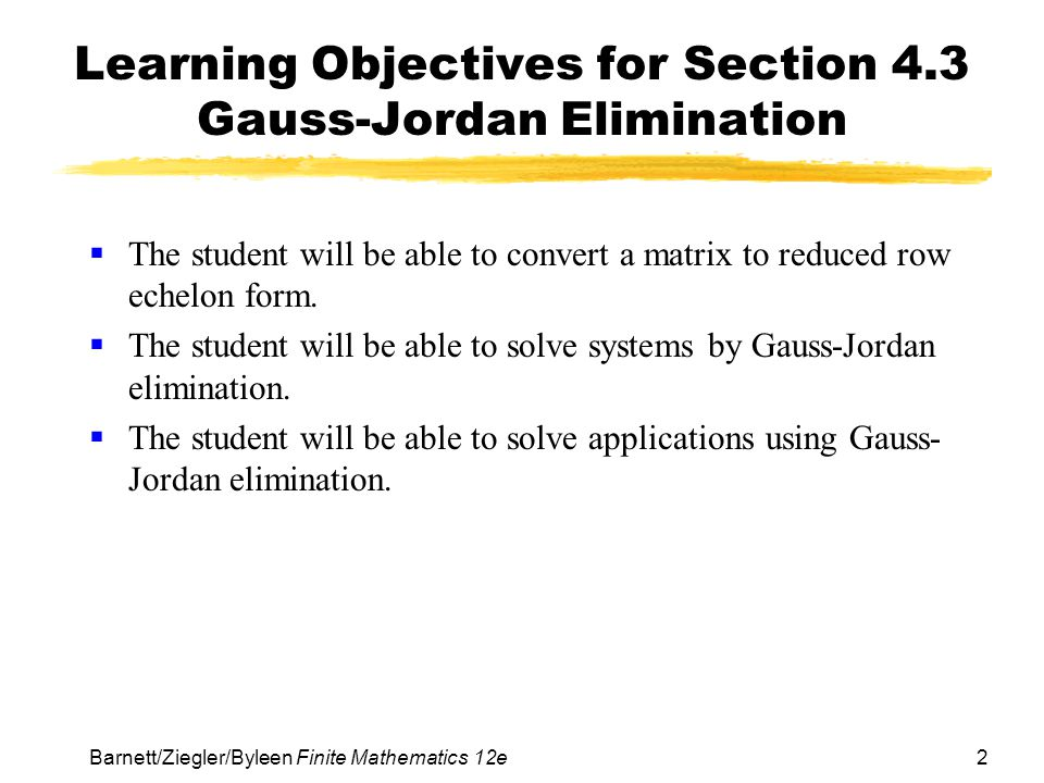 Learning Objectives for Section 4.3 Gauss-Jordan Elimination