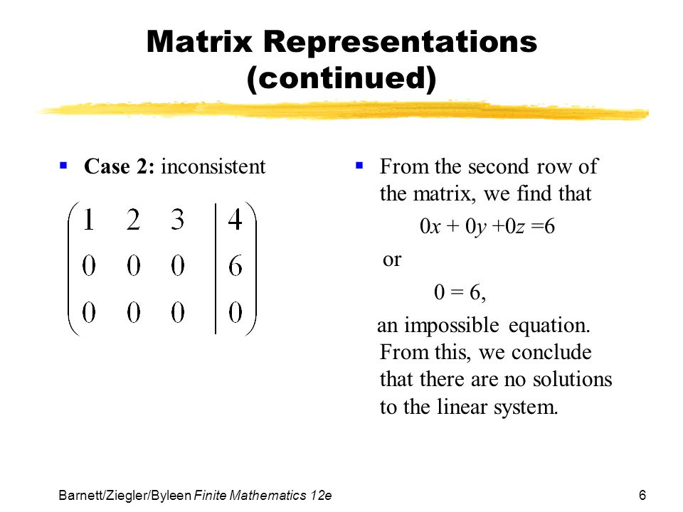 Matrix Representations (continued)