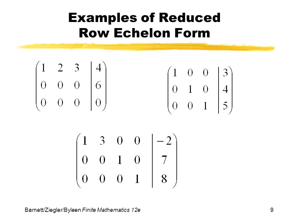 Examples of Reduced Row Echelon Form