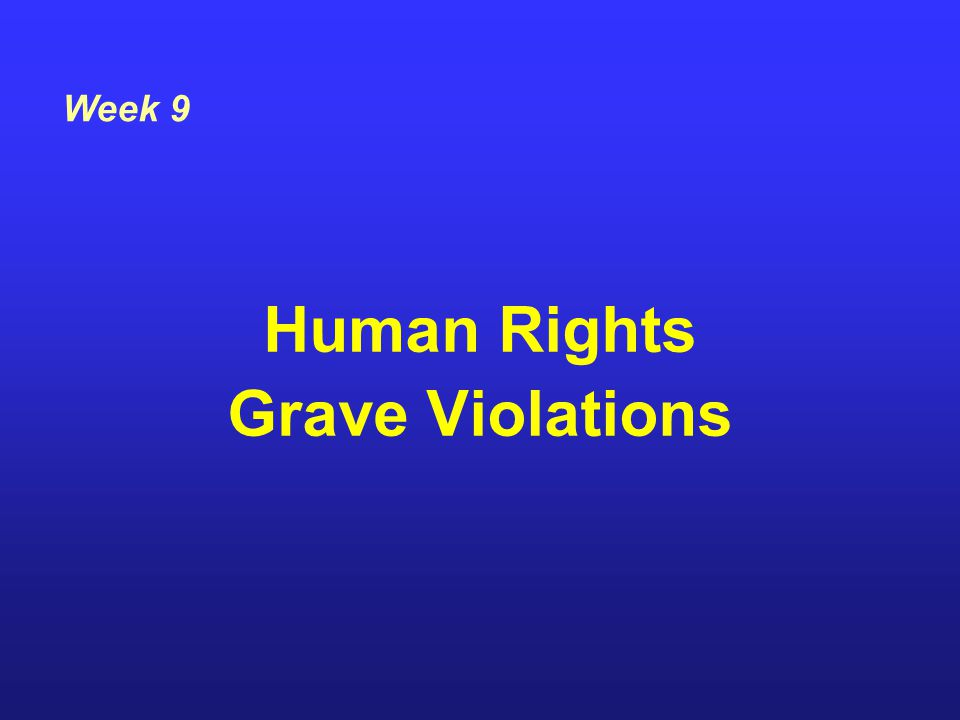 Human Rights Grave Violations