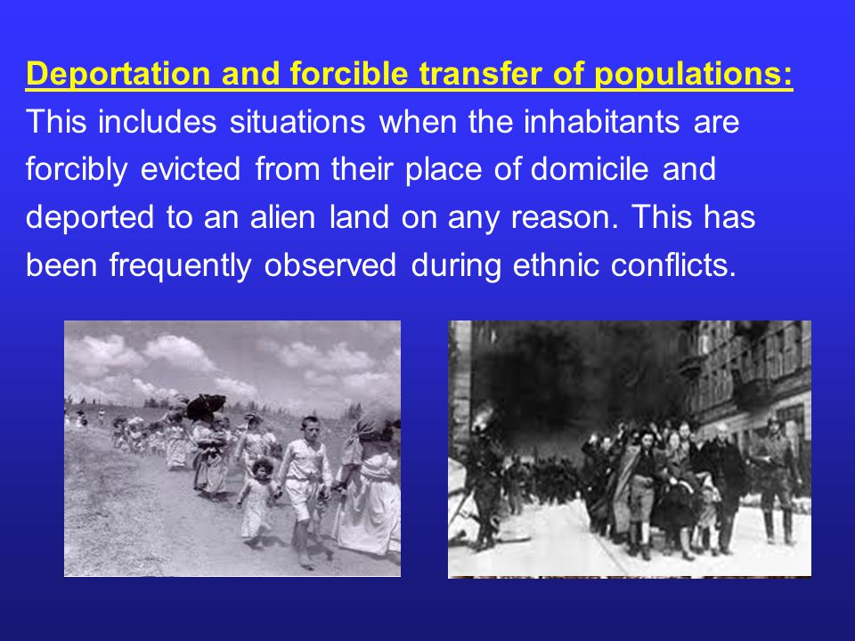 Deportation and forcible transfer of populations: