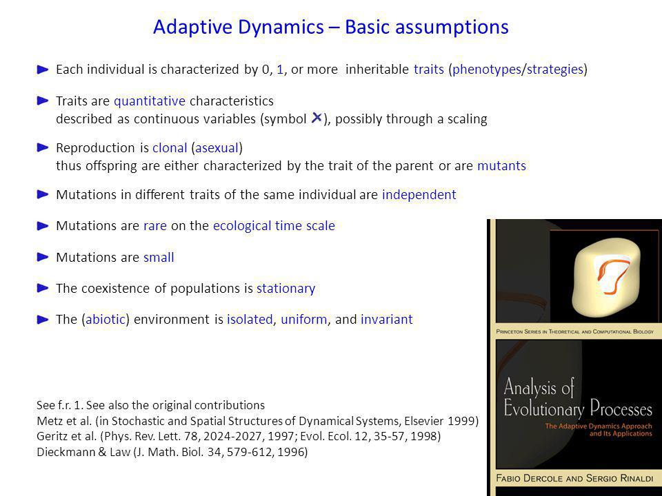 Adaptive Dynamics – Basic assumptions