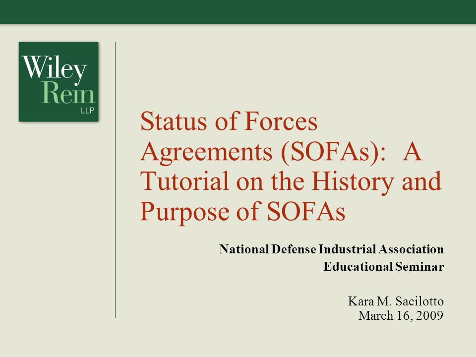 Status of Forces Agreements (SOFAs): A Tutorial on the History and Purpose of SOFAs