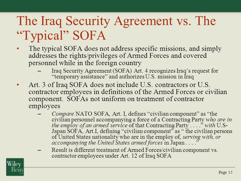The Iraq Security Agreement vs. The Typical SOFA