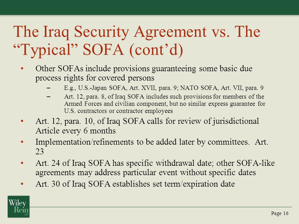 The Iraq Security Agreement vs. The Typical SOFA (cont'd)