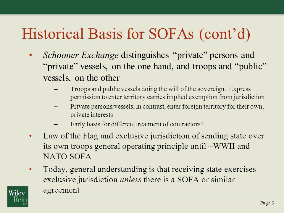 Historical Basis for SOFAs (cont'd)