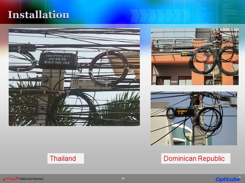 Installation Thailand Dominican Republic