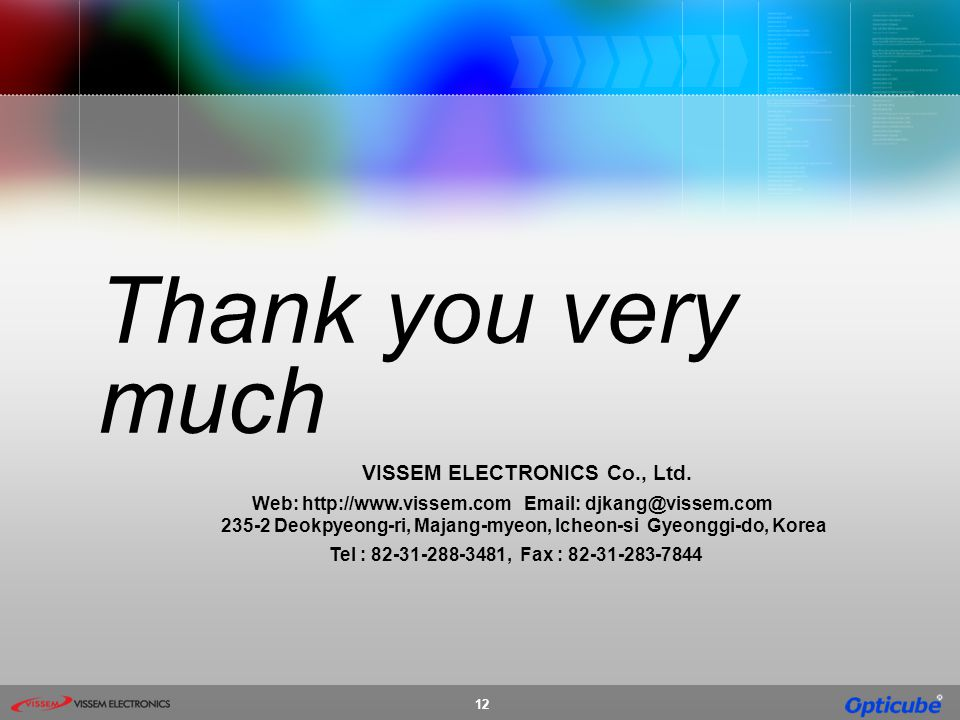 Thank you very much VISSEM ELECTRONICS Co., Ltd.