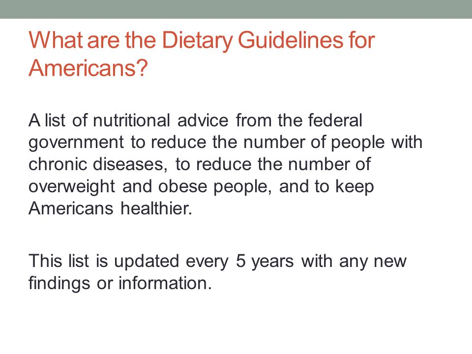 What are the Dietary Guidelines for Americans