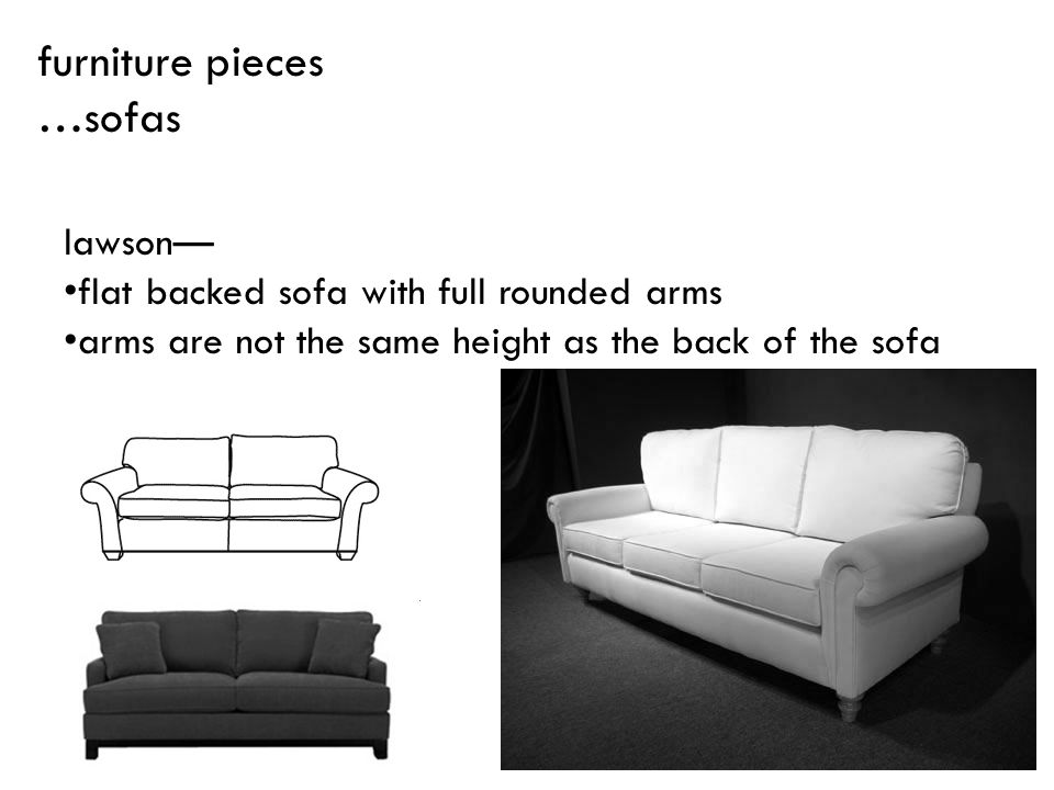 furniture pieces …sofas lawson—
