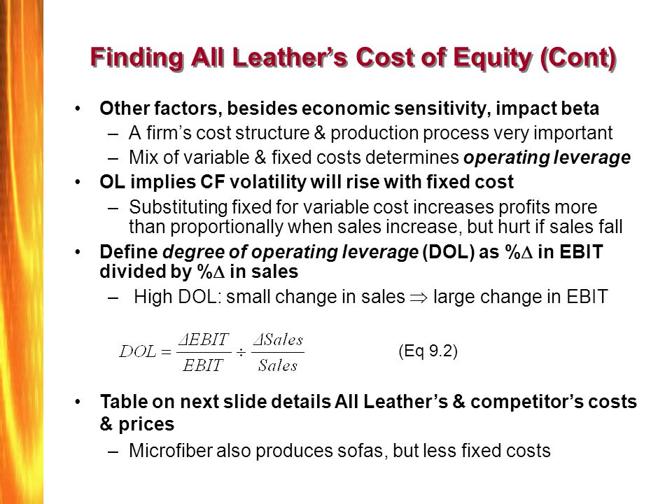 Finding All Leather's Cost of Equity (Cont)