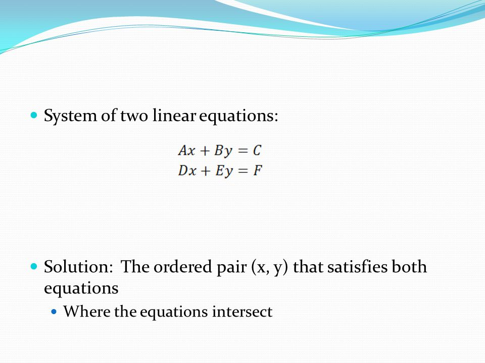 System of two linear equations: