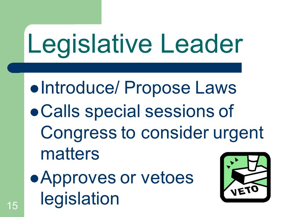 Legislative Leader Introduce/ Propose Laws