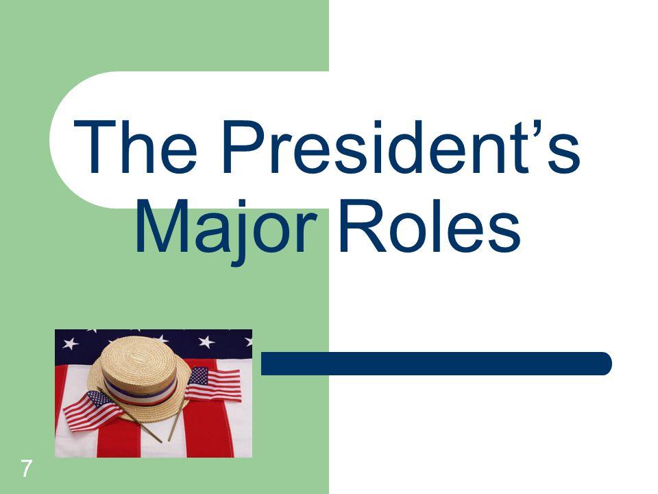 The President's Major Roles