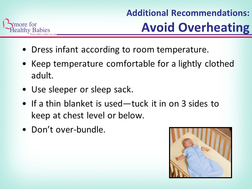 Additional Recommendations: Avoid Overheating