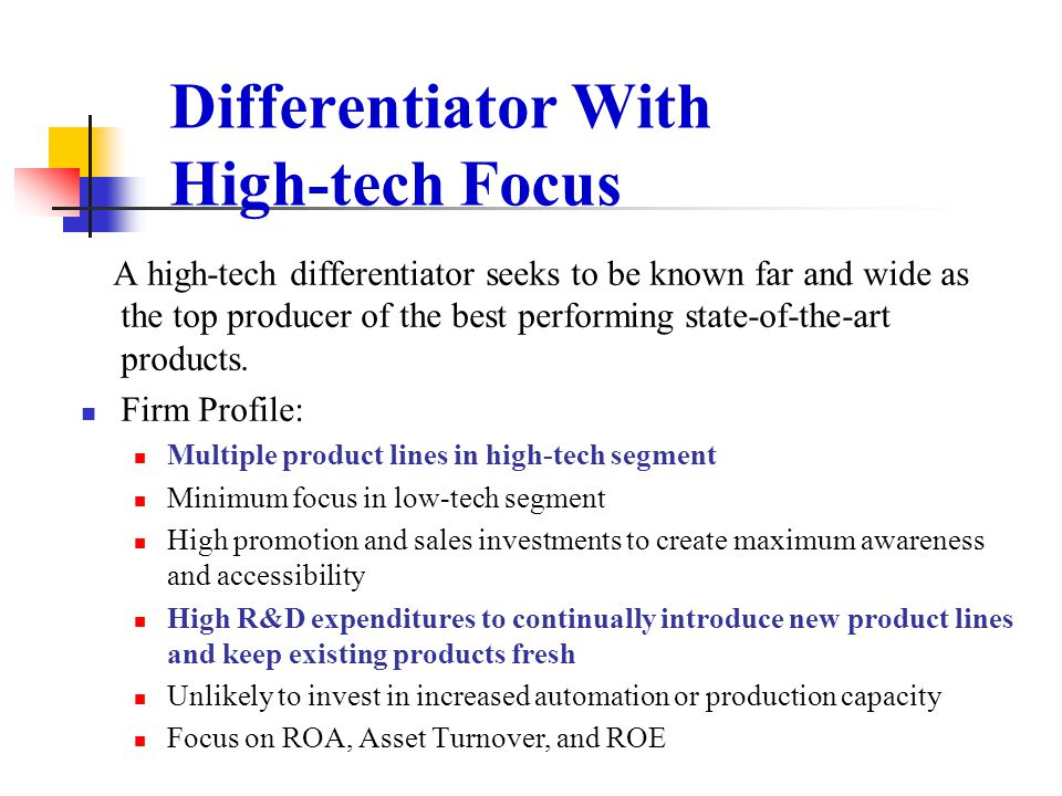 Differentiator With High-tech Focus
