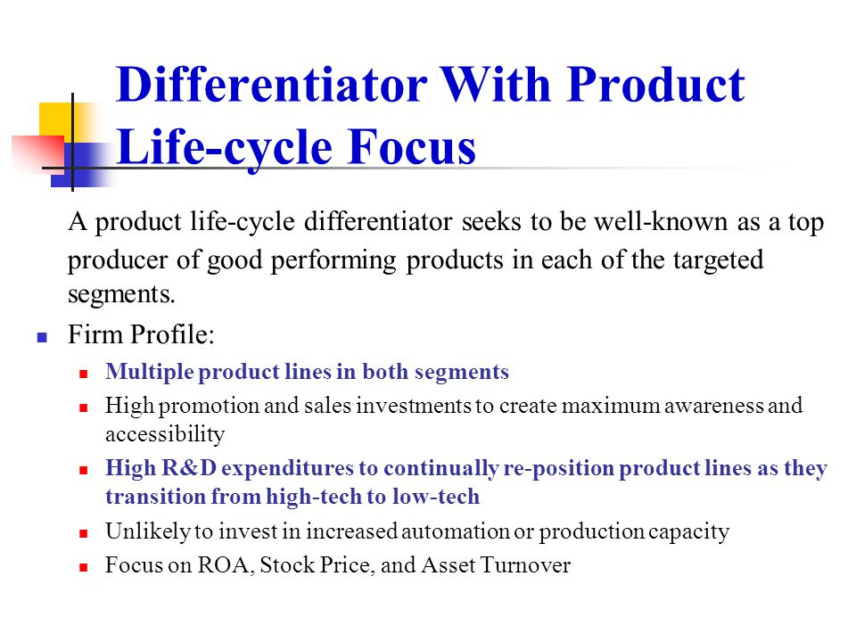 Differentiator With Product Life-cycle Focus