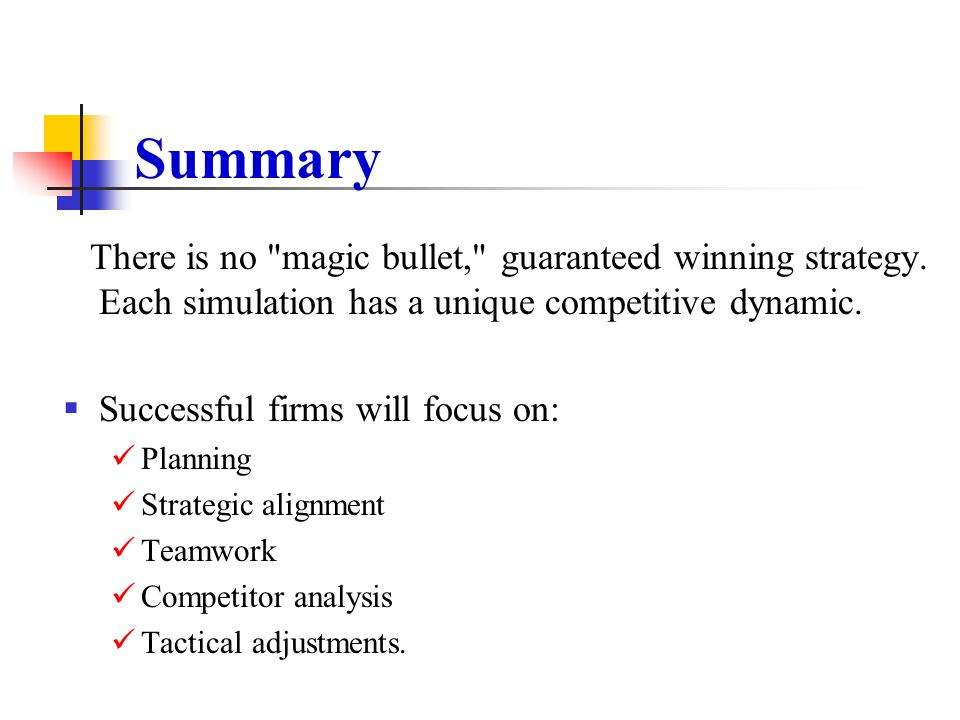 Summary Successful firms will focus on: Planning Strategic alignment