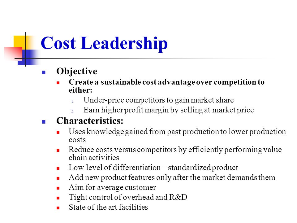 Cost Leadership Objective Characteristics: