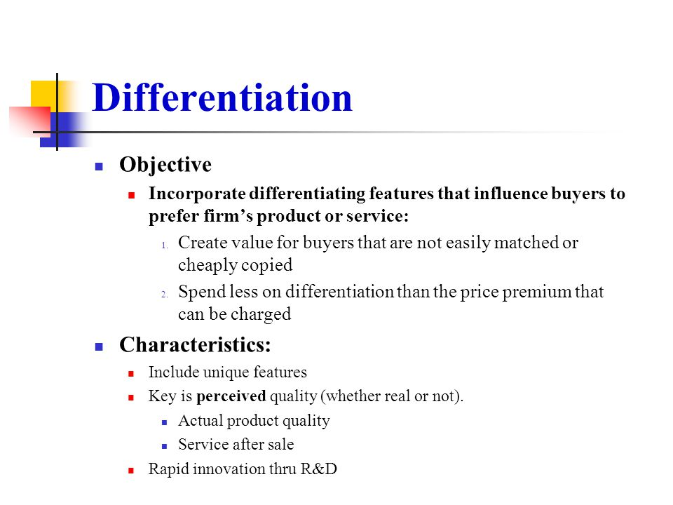 Differentiation Objective Characteristics: